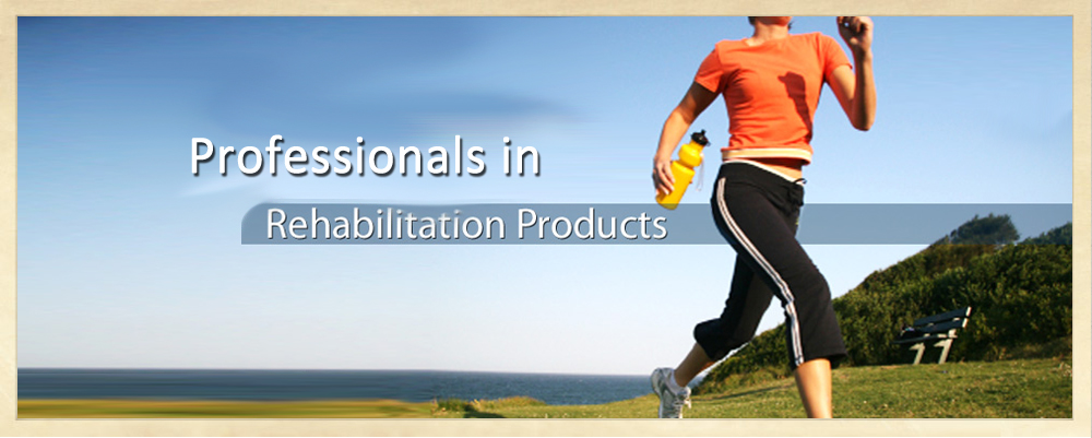 High Quality Rehabilitation Products